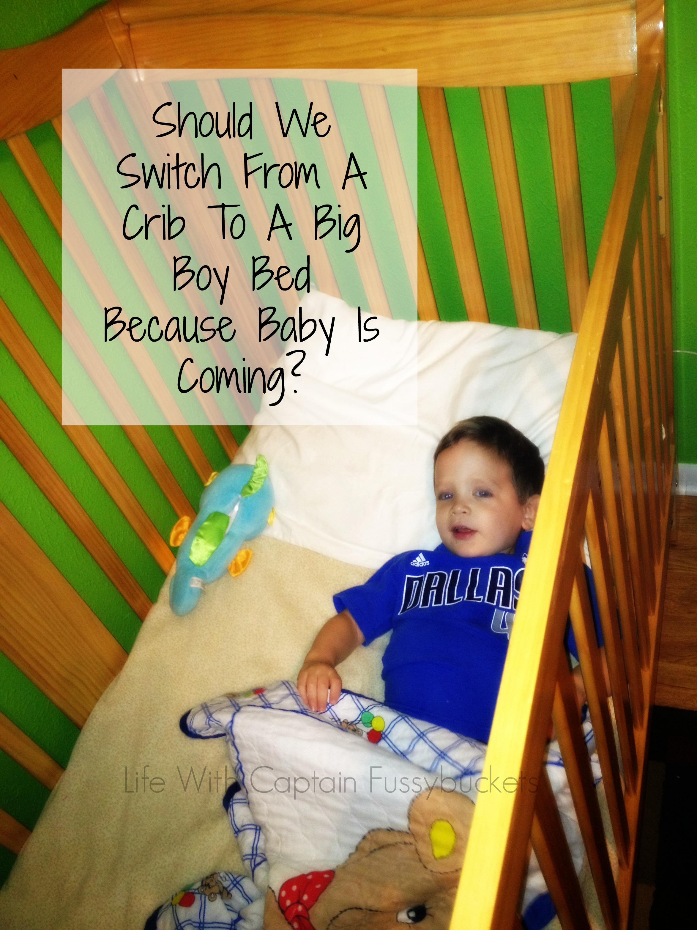 Picture of: Should We Rush To A Big Boy Bed Just Because Baby Is Coming