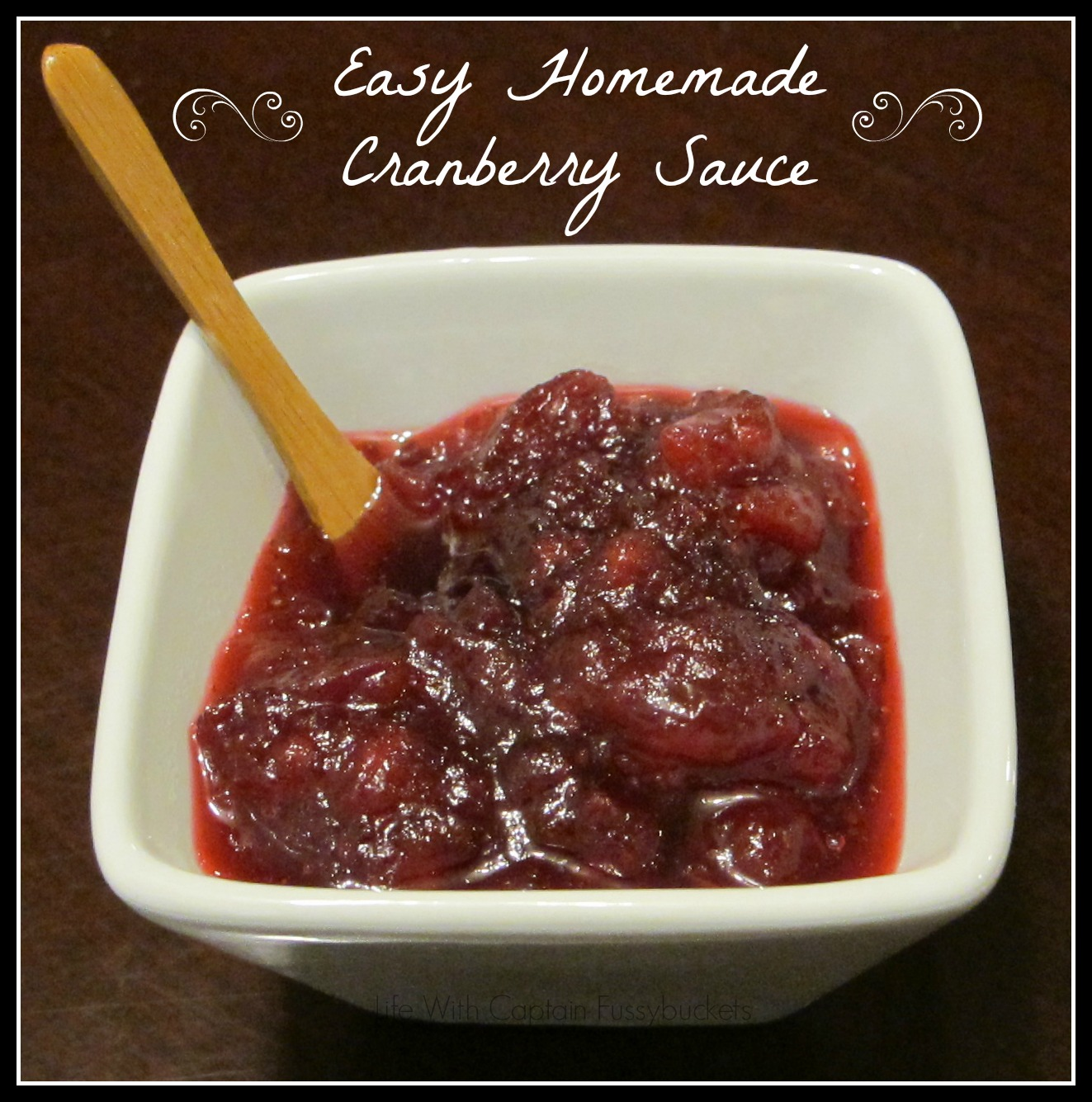 Now….back to the homemade cranberry sauce. It takes about 10 minutes ...