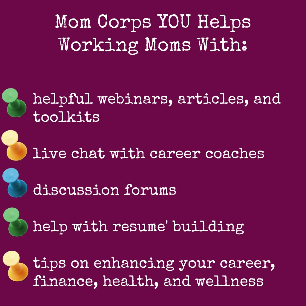 Mom Corps YOU helps Working Moms