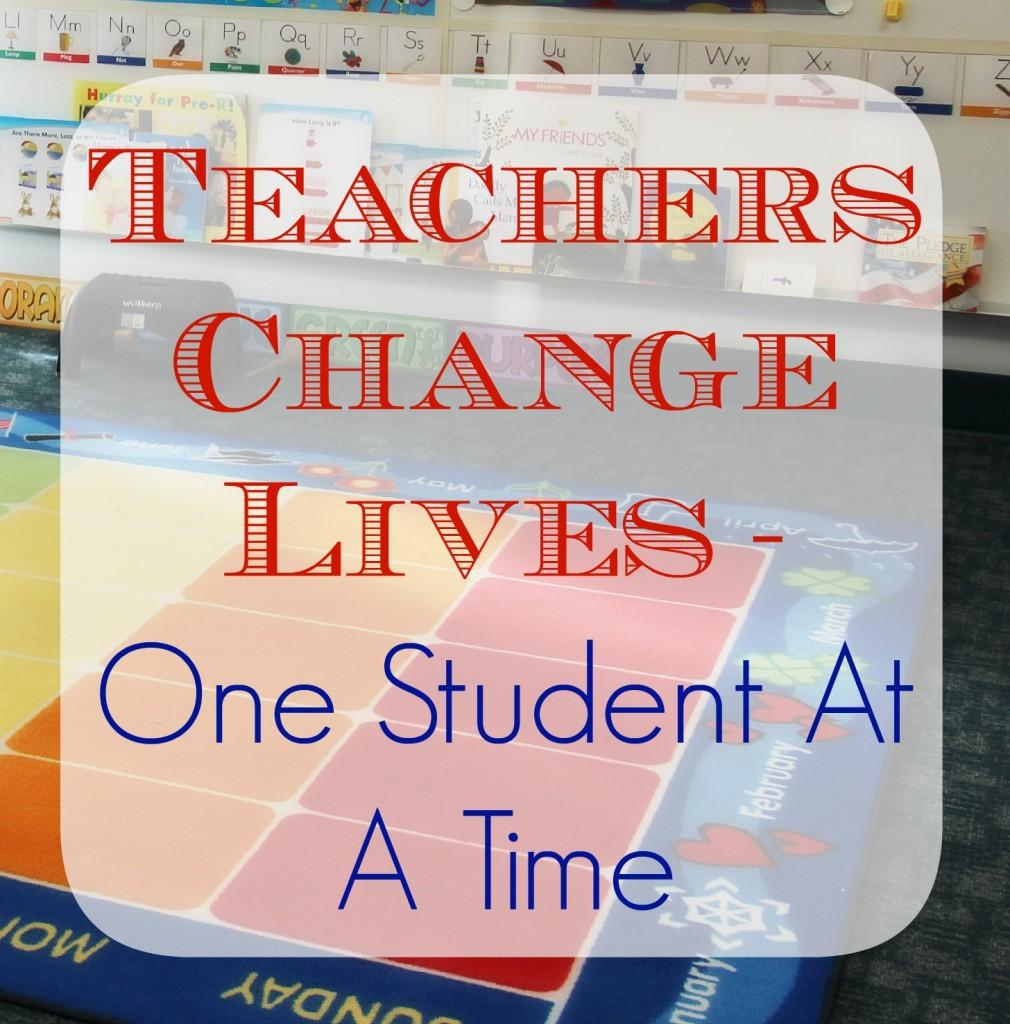 teachers change lives