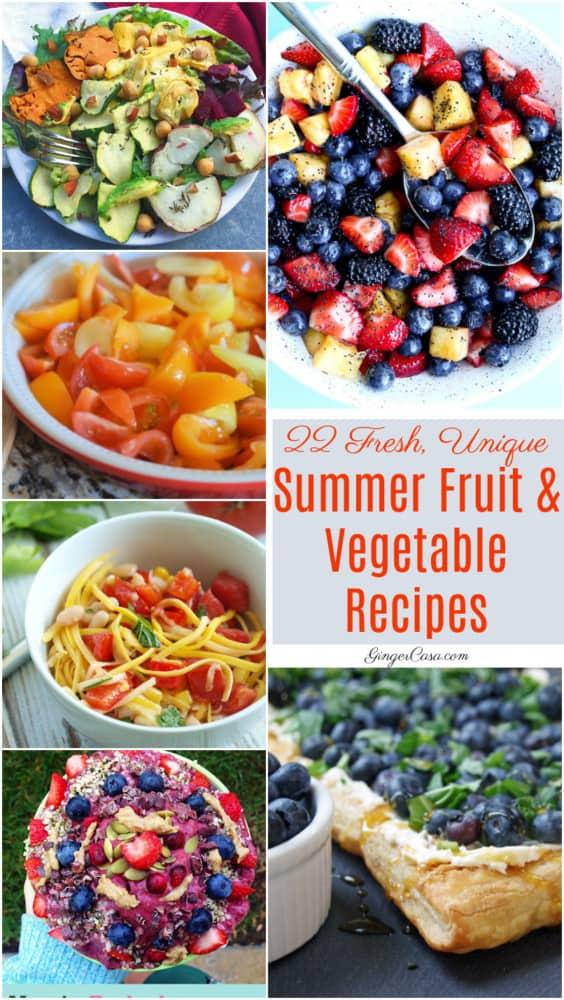 22 Fresh, Unique Summer Fruit and Vegetable Recipes