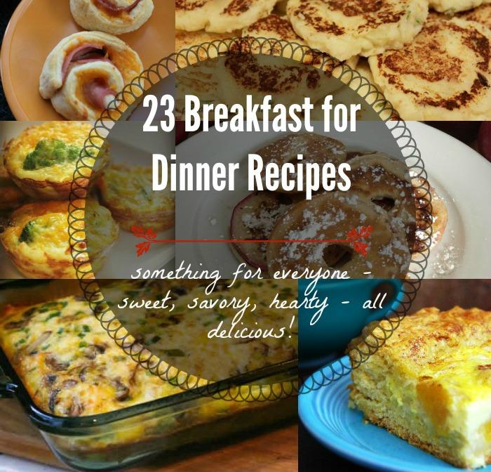 23 Breakfast for Dinner Recipes