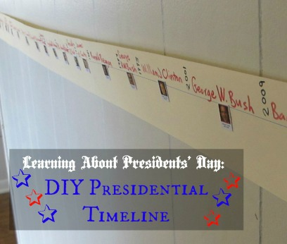 DIY Presidential Timeline for Presidents' Day