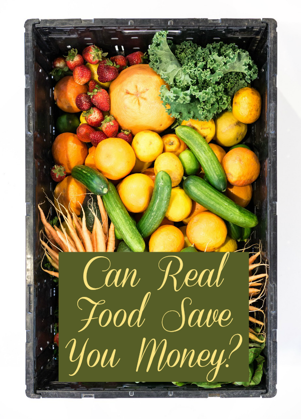 Can Real Food Save You Money?
