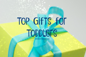 top gifts for toddlers