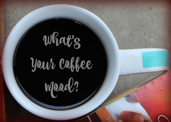What's Your Coffee Mood?