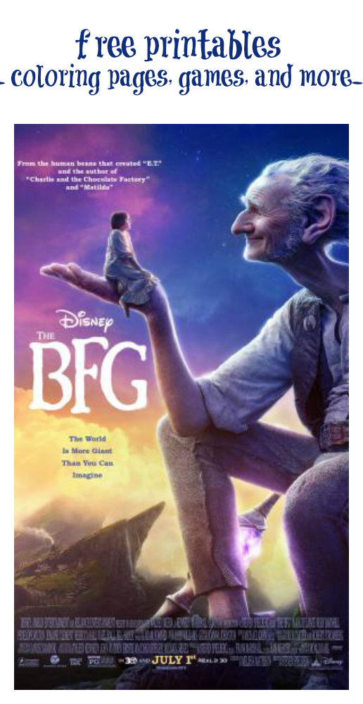The Bfg Printables And Games Movie Comes Out July 1st