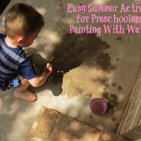Easy Summer Activity for Preschoolers and Toddlers:  Painting with Water