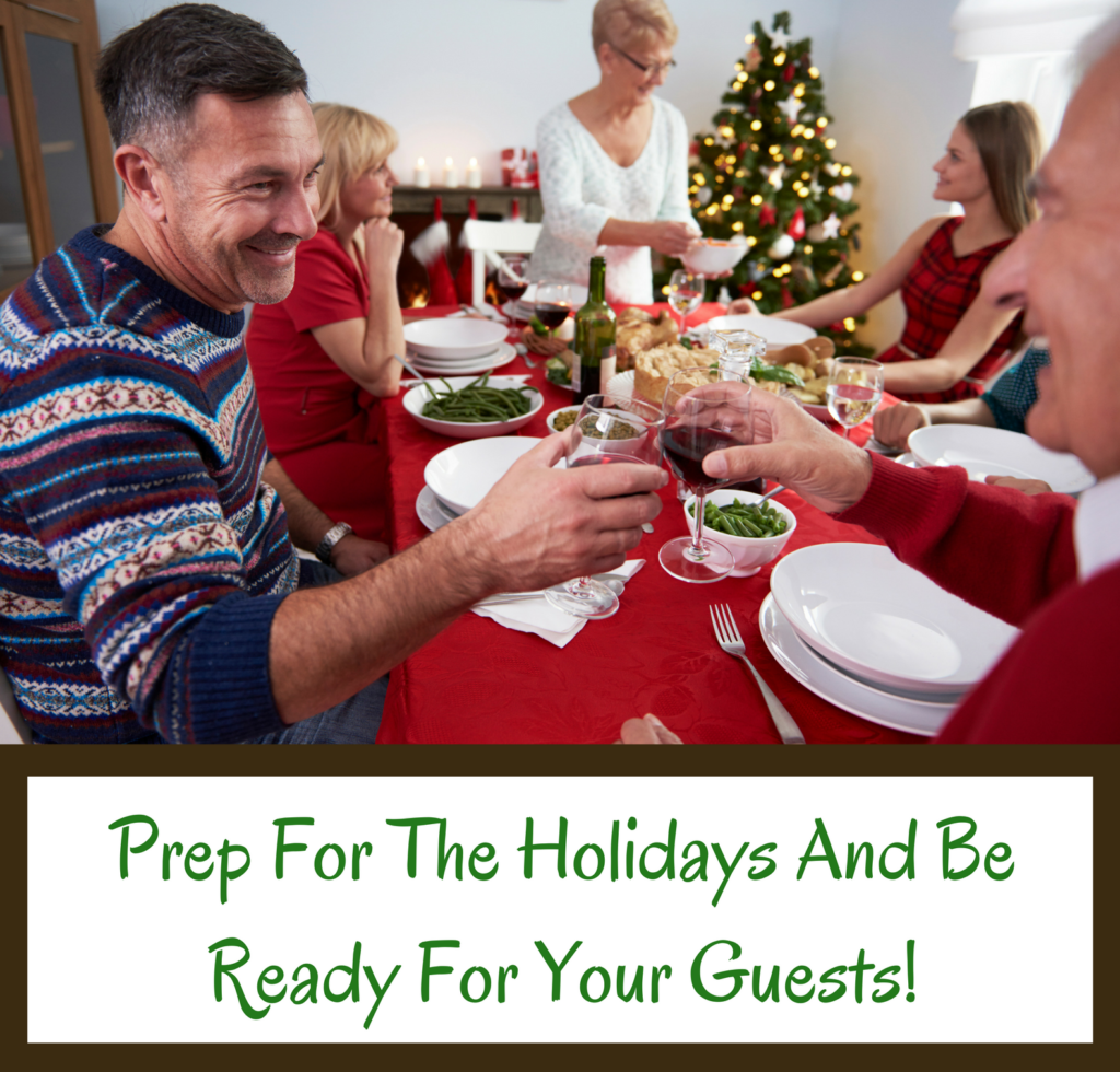 prep-for-the-holidays-and-be-ready-for-your-guests