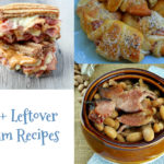 15+ Leftover Ham Recipes For Your Christmas Ham!