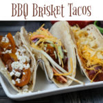 Quick BBQ Brisket Tacos and The Ultimate Taco Bar For Game Days!