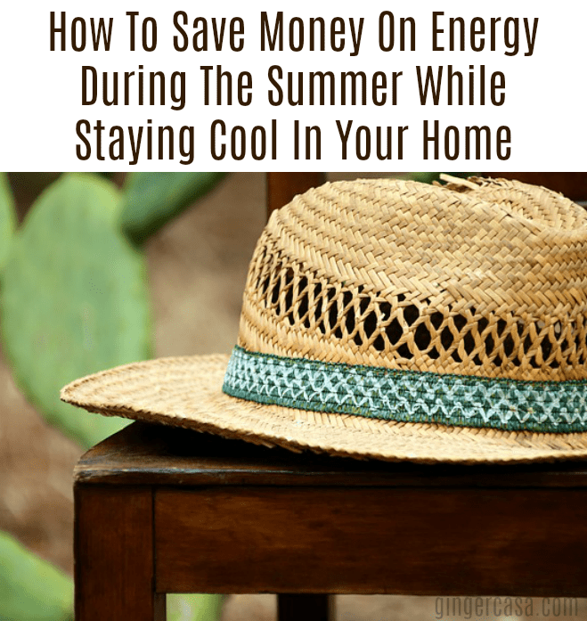save money on energy during the summer