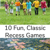 10 Fun, Classic Recess Games Every Child Should Play!