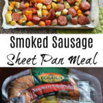 Get The Kids Helping In The Kitchen With This Delicious Smoked Sausage Sheet Pan Meal!