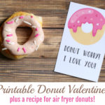 Air Fryer Donuts and Adorable Donut Valentines! {free printable}