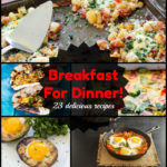 Enjoy Breakfast For Dinner…23 Delicious Recipes for Everyone!