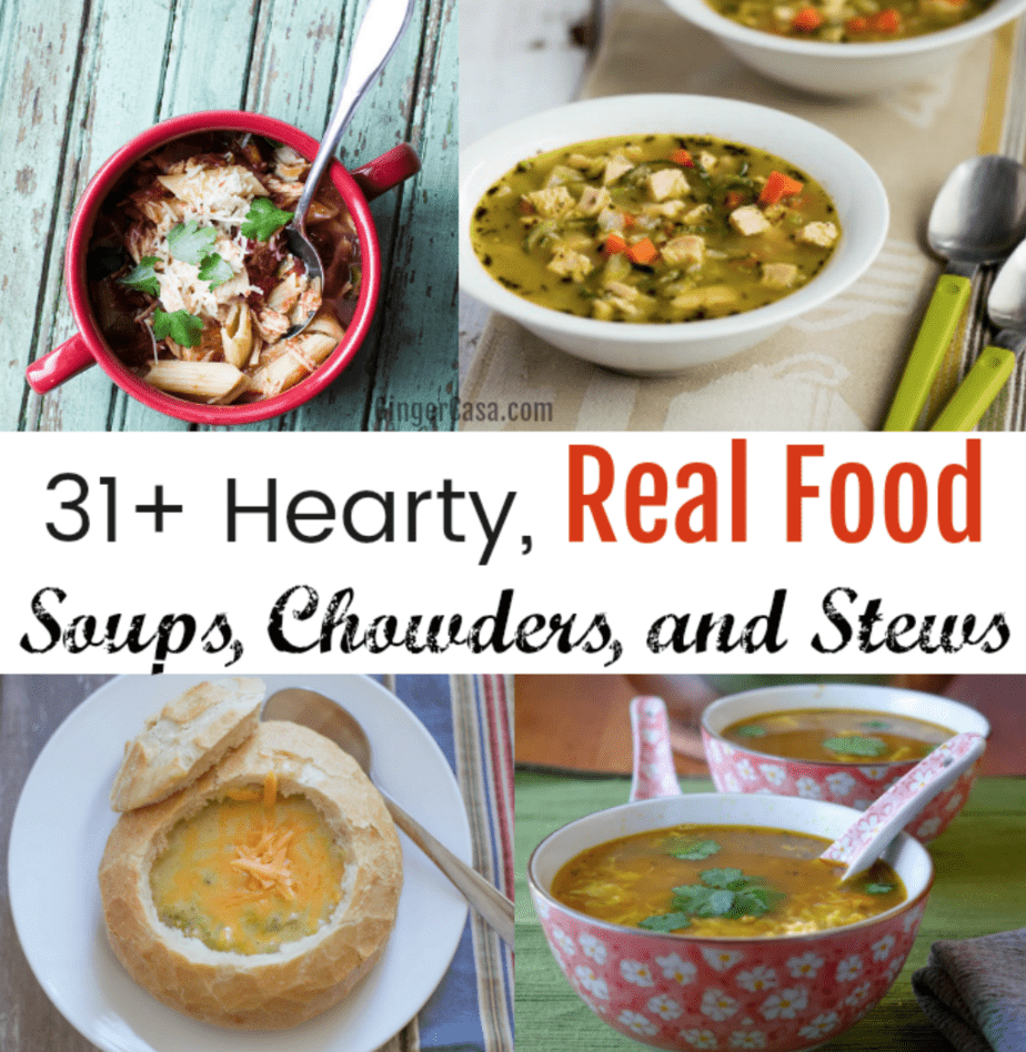 real food soups, chowders, and stews