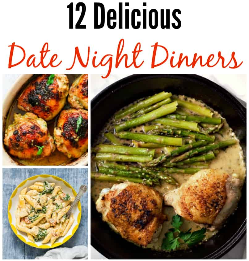 12 delicious date night dinners