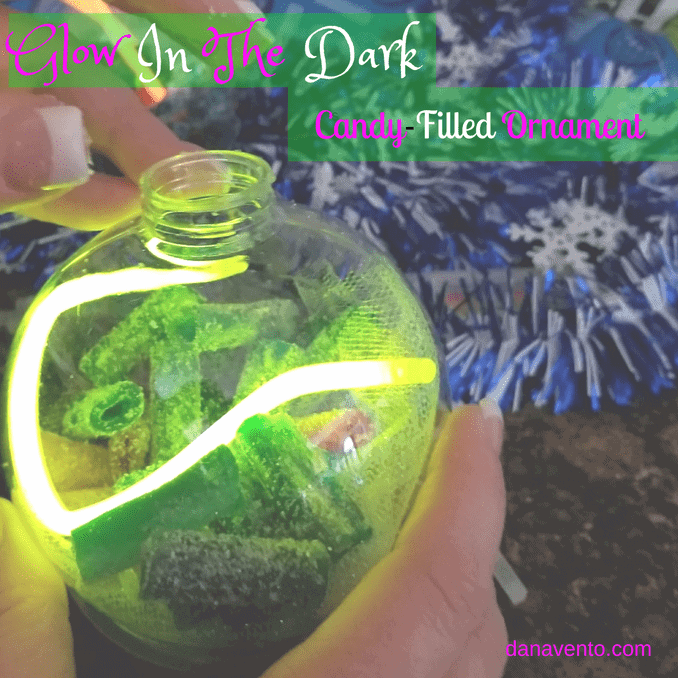 DIY Glow In The Dark Candy Filled Ornament