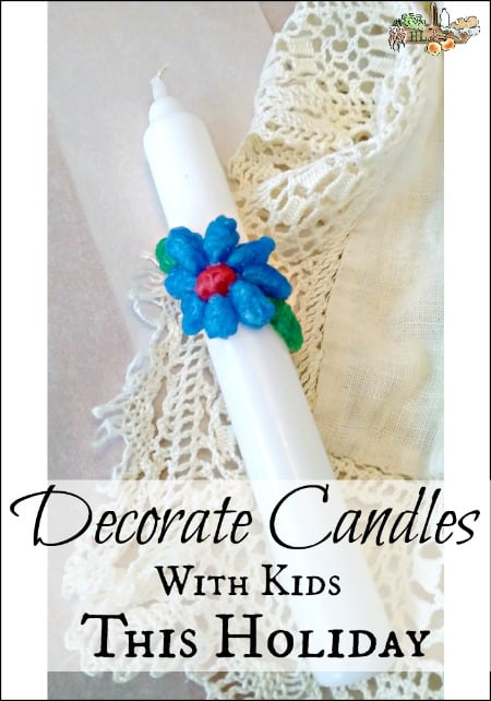 Decorate Candles with Kids this Holiday