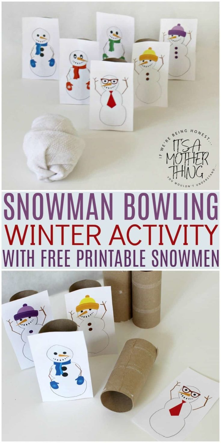 Kids Indoor Winter Activity – Snowman Bowling – With Free Printable