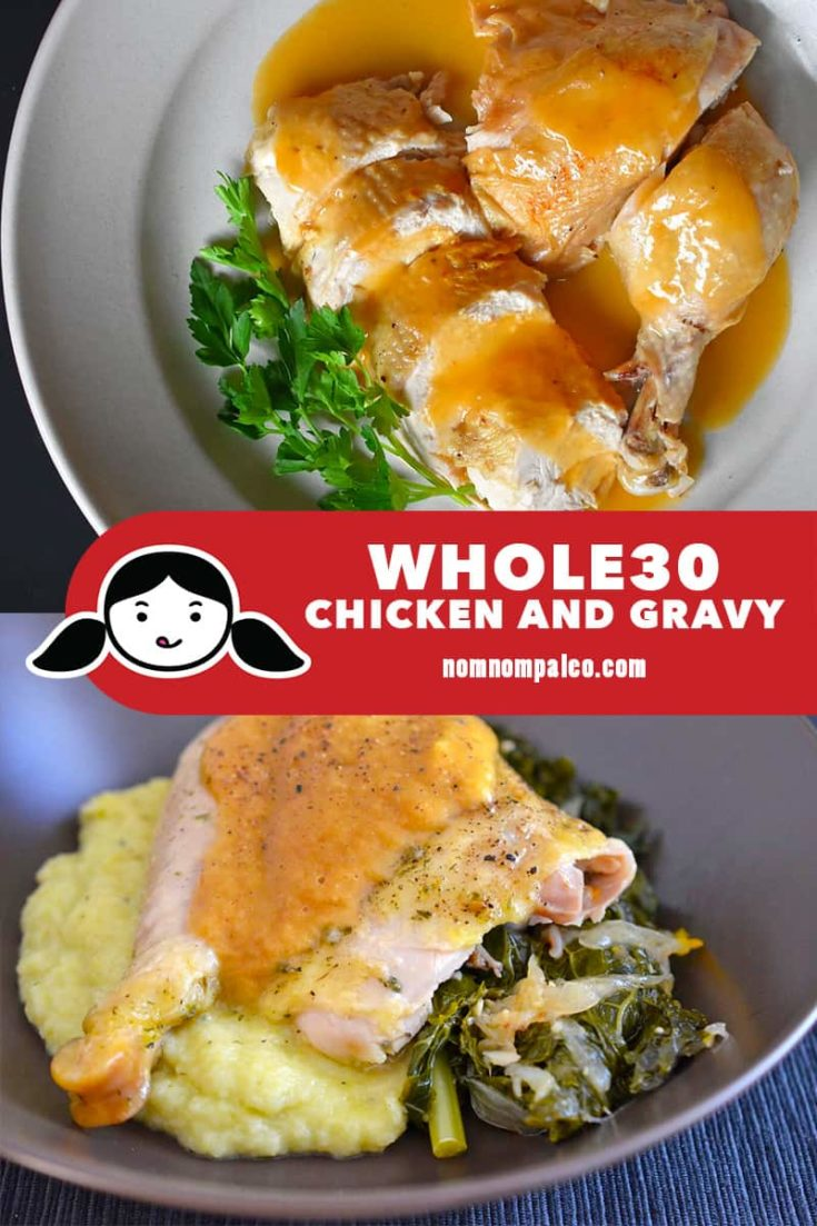 Whole30 Chicken and Gravy (Instant Pot or Crock-Pot)